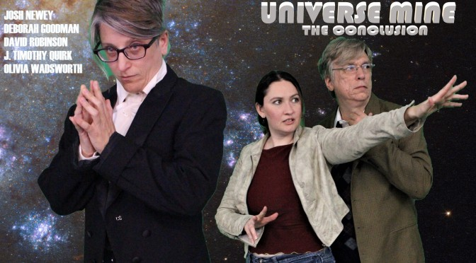 """Episode 24: Professor A: Chapter 8: The Conclusion of """"Universe, Mine"""""""