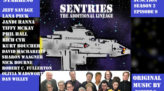 Episode 209: Space Sentries-The Additional Lineage
