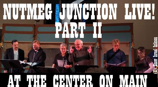 Episode 215: Nutmeg Junction Live Part II